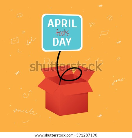 Vector April Fool's Day funny box with label on bright orange background with doodles - stock vector
