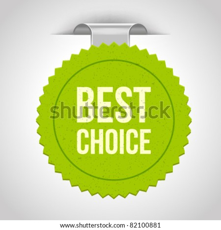 Vector arrow label with best choice message. Eps 10. - stock vector
