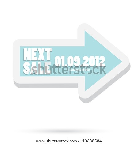 vector arrow with place for text. next sale image. vector sale banner. vector speech bubble.