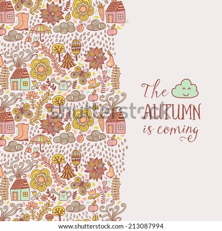 Vector autumn doodles card. Hand draw trees and leafs over the city. Lettering quote. Season of the rain, border illustration, greeting card, cute background. Color doodle background - stock vector