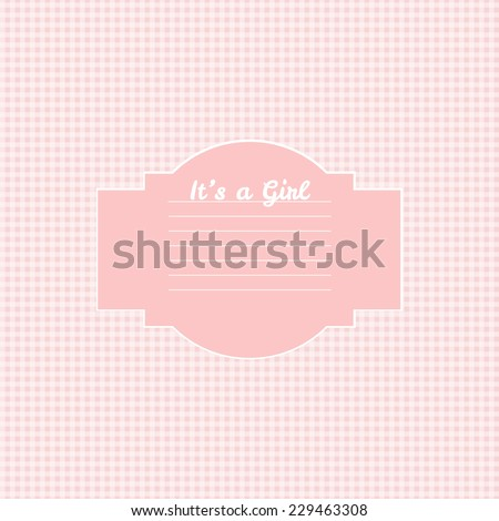 vector Baby girl shower card. Arrival card with place for your text.