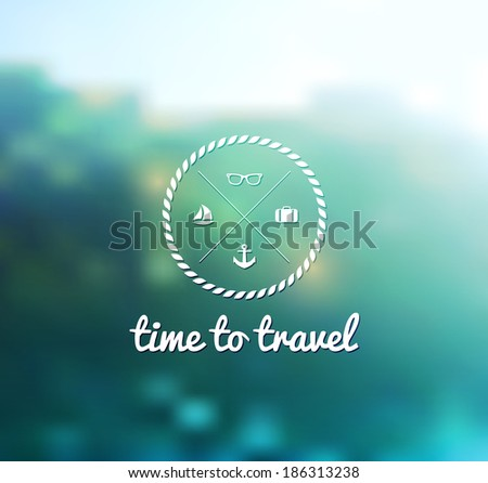Vector background, blurred landscape nature. Mountain view with hipster badge. Template for poster. Time to travel wallpaper. - stock vector