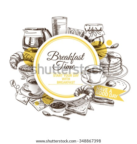 Vector background. Hand drawn breakfast illustration. Sketch. - stock vector