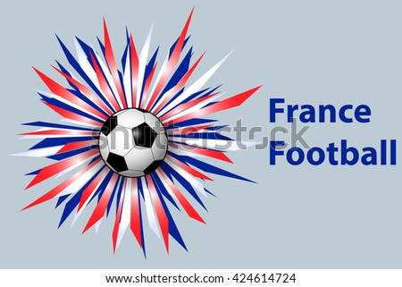"""Vector background in national colors of France championship with soccer ball and bright ribbons. Sport backdrop or header for your design. Template with """"France Football"""" signature for European cup - stock vector"""