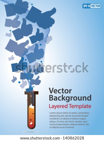 Vector Background - Like / Thumb Up symbol coming out of a Test Tube. Creative Concept  for showing Innovation, Invention, Popularity, Social Study/Science and Social engineering. - stock vector