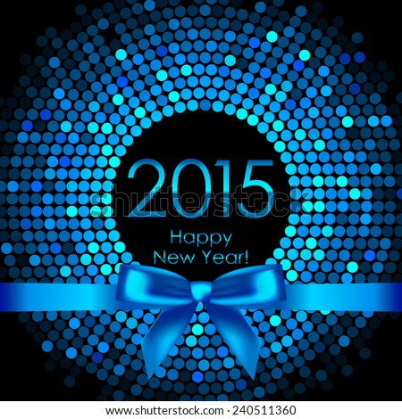 Vector 2015 background with blue disco lights and ribbon - stock vector