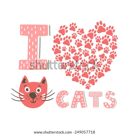 Vector background with heart from cat's paw prints, funny smiling cat and text. Bright elements isolated on white - stock vector