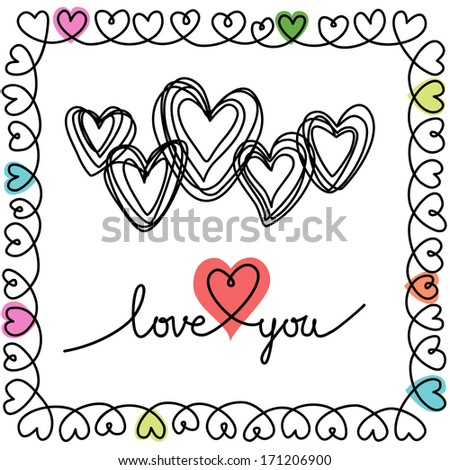 Vector background with hearts and frame of doodles in notebook. Greeting card wedding, Valentines Day in sketch hand drawn style. Romantic decorative illustration with inscription - Love You - stock vector