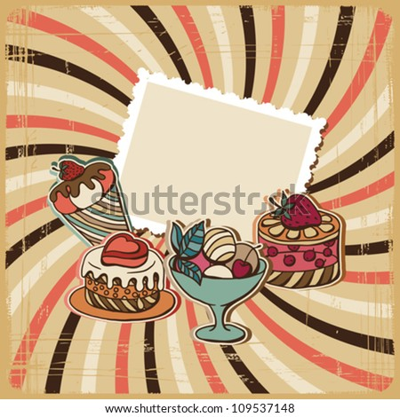 Vector background with of cake in retro style. Vintage card. - stock vector