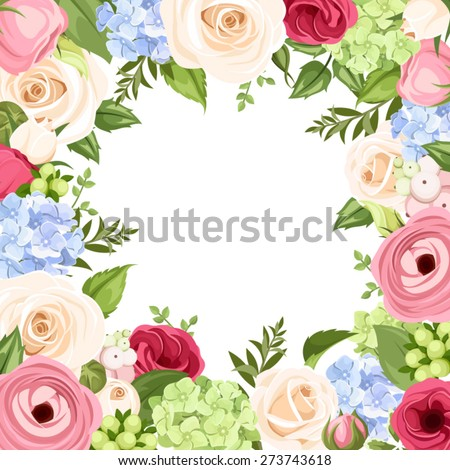 Vector background with pink, blue, red and white roses, lisianthuses, ranunculus and hydrangea flowers and green leaves. - stock vector