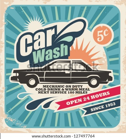 Vector background with vintage car wash service design. Old fashioned advertising on old paper texture. - stock vector