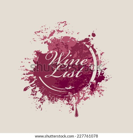 vector banner with spots and splashes of Wine list - stock vector