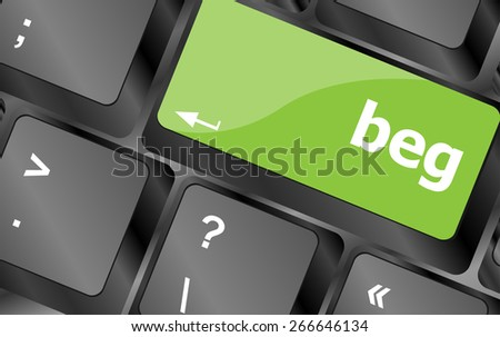 vector beg word on keyboard key, notebook computer button - stock vector