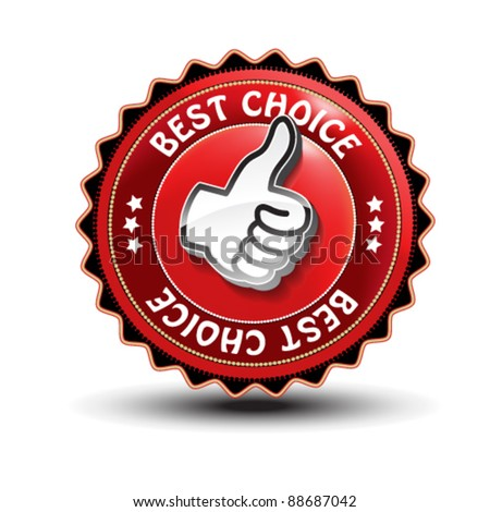 Vector best choice guaranteed label with gesture hand - stock vector