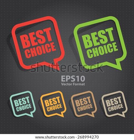 vector : best choice speech bubble, speech balloon, sticker, sign, icon, label  - stock vector