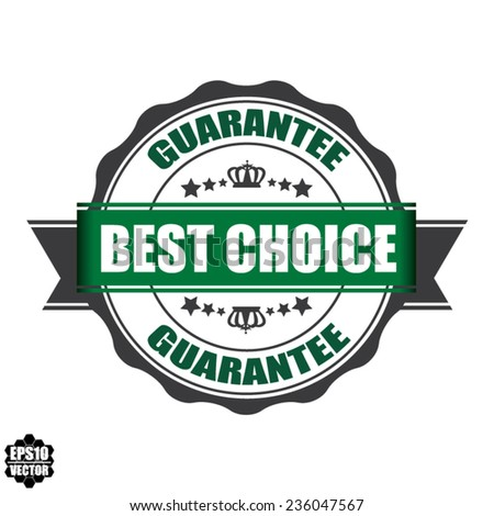 Vector: Best Choice Stamp, Label, And Sticker With Green Color, Stars And Crown Isolated On White Background.
