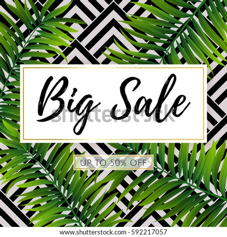 Vector Big Sale banner, poster with green geometric palm leaves, jungle. Beautiful floral tropical summer Web banner or poster for e-commerce, on-line cosmetics shop, fashion & beauty shop, store.
