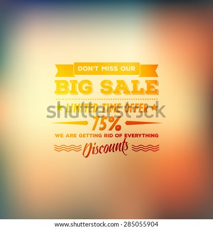 "Vector ""Big Sale"" poster with vintage typography on blurred defocused background - stock vector"