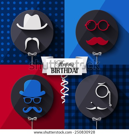 Vector birthday card. Colorful balloons in flat design. Silhouettes on hipster style. Mustaches. - stock vector