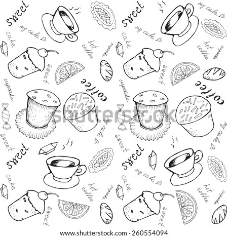 Vector  black and white  seamless background with a  pattern of cakes, cups,saucers, inscriptions. Painted by hand.