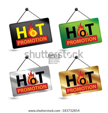 Vector : Black, Green, Silver and Golden Hot Promotion Icon, Sticker or Label For Seasonal or Special Promotion Isolated on White Background - stock vector