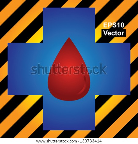 Vector : Blood Donation, Give Blood, Save Life or First Aid Concept Present by Blue Cross With Red Blood Drop Inside in Caution Zone Dark and Yellow Background - stock vector