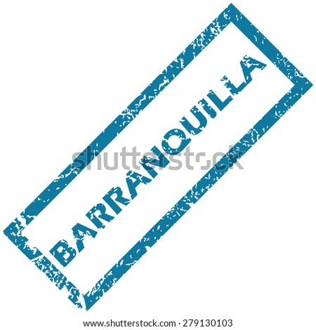 Vector blue rubber stamp with city name Barranquilla, isolated on white