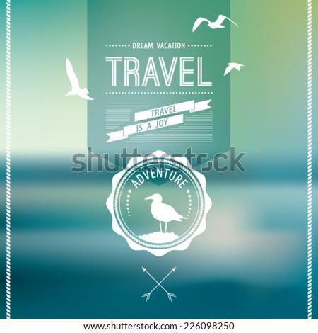 Vector blure landscape. Sea view. Retro label design. Retro backdrop. Blur.  Maritime. Landscape. Travel design label. - stock vector