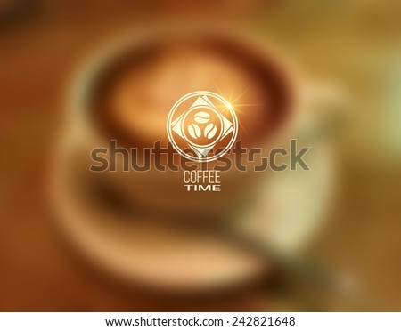 Vector blurred background: cup of coffee, saucer and spoon. Logo: coffee beans in a mug, saucer, napkins. Editable. Unfocused. Blurred. Perfect for web and mobile interface background, website design. - stock vector