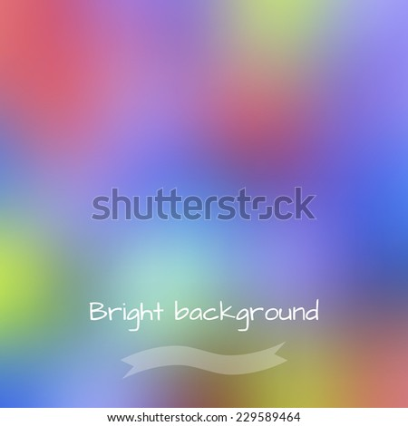 Vector blurred multicolored background, web and mobile interface template. Design element. - stock vector