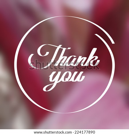 Vector blurred pink poster with gratitude - stock vector