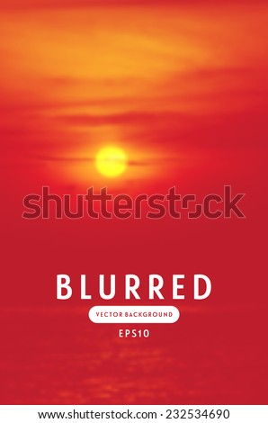 Vector blurred retro photographic background. Sunset sky with sun over the sea, bright red shades - stock vector