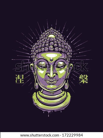 "Vector buddha print. Grunge style buddha illustration. Japanese characters says: ""Nirvana"". Vector EPS 10 illustration.  - stock vector"