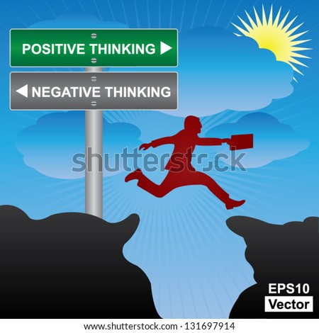 Vector : Business and Finance Concept Present By Jumping Through The Valley Gap With Green and Gray Street Sign Pointing to Positive Thinking and Negative Thinking in Blue Sky Background - stock vector