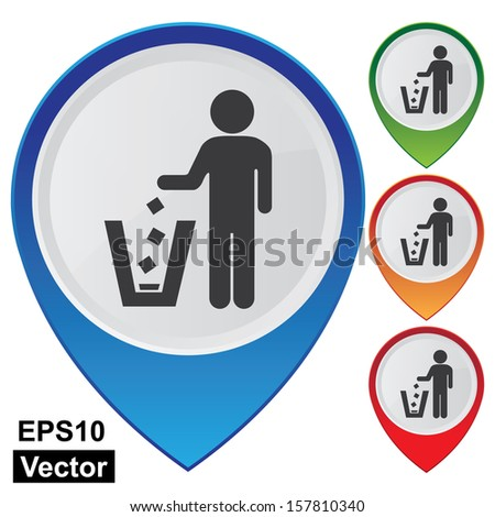 Vector : Business and Service Concept Present By Colorful Glossy Style Map Pointer With Litter Bin, Garbage Pail, Ashcan Or Dustbin Sign Isolated on White Background - stock vector