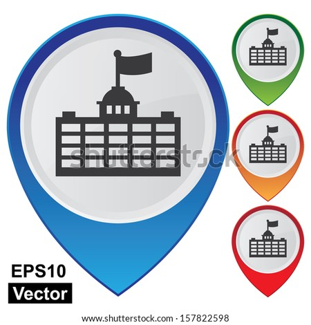 Vector : Business and Service Concept Present By Colorful Glossy Style Map Pointer With Official Place, Immigration Bureau, Embassy, Consulate, School or University Sign Isolated on White Background - stock vector