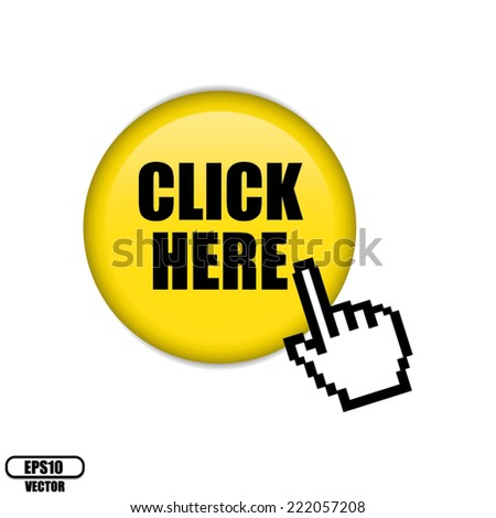 Vector :Button And Icon Yellow Click Here Design Over White Background.