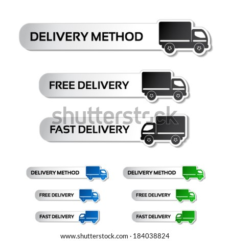 Vector buttons - delivery method, free delivery and fast delivery, truck labels - stock vector