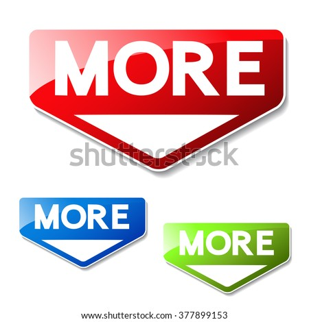 Vector buttons for website or app. Button - More. Red, green and blue symbol of arrow. It can use text read more, learn more, download and other text