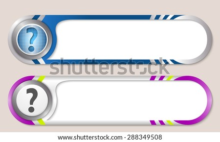 Vector buttons for your text and question mark - stock vector