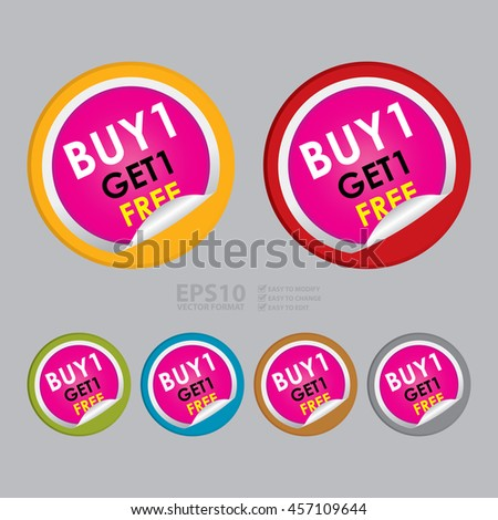 Vector : Buy1 Get1 Free Special Promotion Campaign Infographics Icon on Circle Peeling Sticker  - stock vector