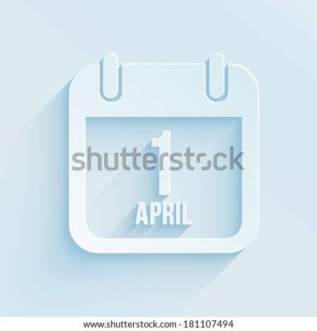 Vector calendar apps icon for 1 april fool's day. Paper style illustration - stock vector