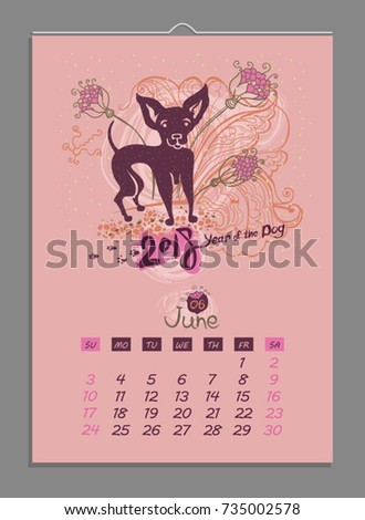 Vector calendar for June 2018. Year of the Dog. Hand drawn illustration and letters for calendar design. The page of a leafy monthly creative calendar.