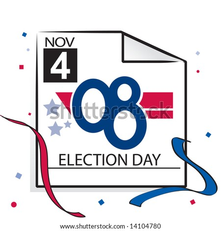Vector calendar page with '08 text for US election day, November 4 2008 - stock vector