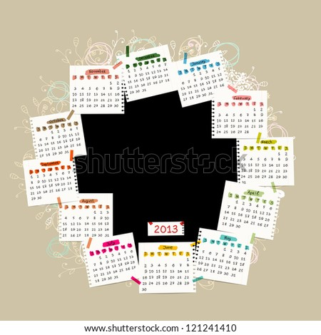 Vector calendar 2013 with place for your photo or text - stock vector