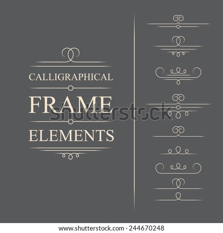 Vector calligraphic frame elements. Decorative elements. Eps10 - stock vector