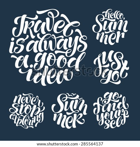 Vector calligraphic illustration of hand drawn round inscriptions. Summer lettering poster or card, travel and vacation design