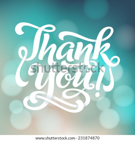 "Vector calligraphic inscription with ornamental elements on defocus background. ""Thank You!"" poster or greeting card - stock vector"