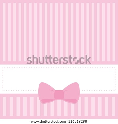 Vector card or invitation for baby shower, wedding or birthday party with stripes and sweet bow. Cute pink background with white space to put your own text.