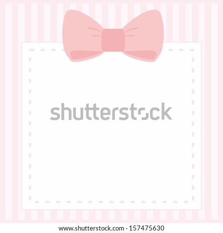 Vector card or invitation for baby shower, wedding or birthday party with stripes and sweet bow on cute pink background with white space to put your own text. - stock vector